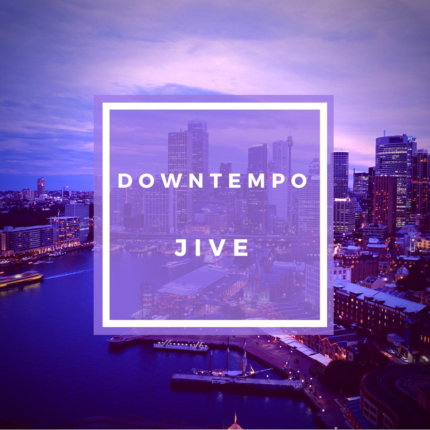 Spotify playlist cover: Downtempo Jive