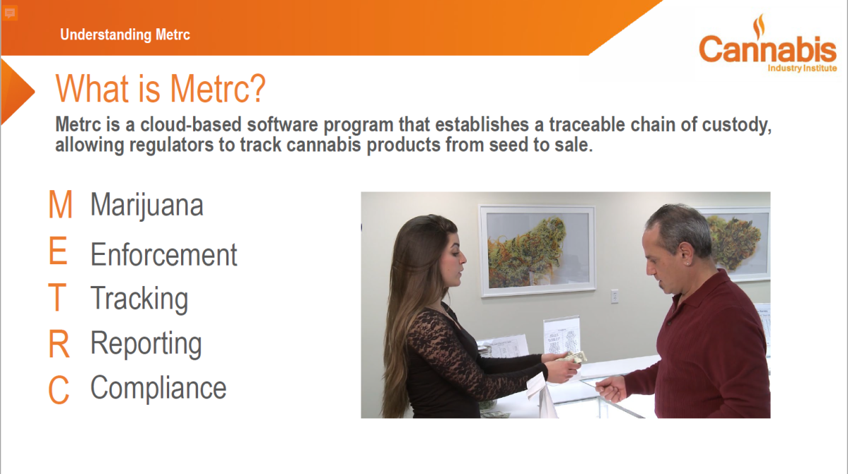 A slide describing what Metrc is and what its used for.